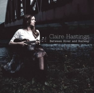 local folk singer/songwriter Claire Hastings.
